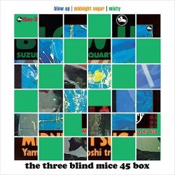 Tsuyoshi Yamamoto / Isao Suzuki - THE THREE BLIND MICE 45RPM 6LP BOX SET