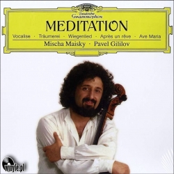 Meditation - Mischa Maisky, Pavel Gililov,  HQ180G CLEARAUDIO