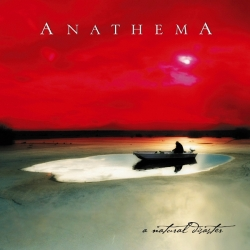 Anathema - A Natural Disaster, LP HQ180g + CD, Music For Nations 2015