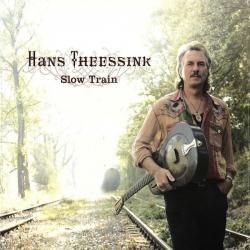Hans Theessink - Slow Train, LP 180G, Blue Groove 2007 Austria