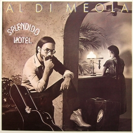Al Di Meola - Splendido Hotel, 2LP HQ180G Speakers Corner