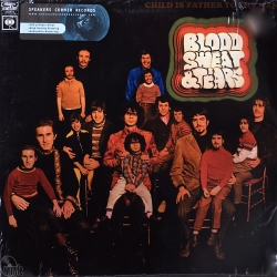 Blood, Sweat And Tears Child Is Father To The Man, HQ180G Speakers Corner 2007